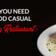 Why You Need a Good Casual Dining Restaurant? TheoryAtl Duluth
